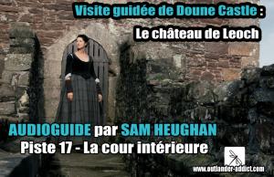 Visite guidée du château de Doune avec Sam Heughan La cour intérieure