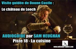 Visite guidée du château de Doune avec Sam Heughan La cuisine