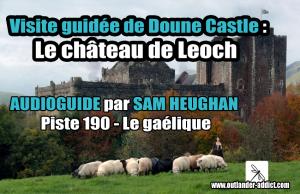 Visite guidée du château de Doune avec Sam Heughan Le gaélique
