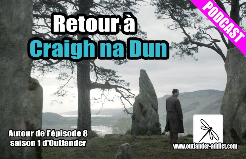 Outlander Addict S1e08 Retour A Craigh Na Dun Autour