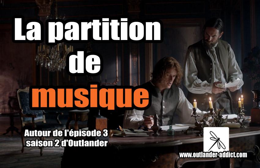Outlander Addict S2e03 La Partition De Musique Autour