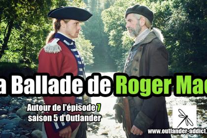 La ballade de Roger Mac Outlander Saison 5