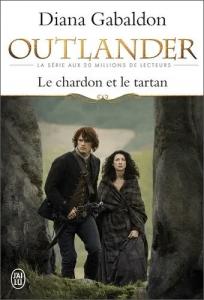 Livre Outlander Tome 1 - Acheter le livre Le Chardon et le Tartan, de Diana Gabaldon, dans La Boutique Outlander Addict