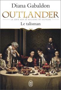Livre Outlander Tome 2 - Acheter le livre Le Talisman, de Diana Gabaldon, dans La Boutique Outlander Addict