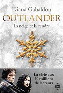 Livre Outlander Tome 6 - Acheter le livre La neige et la Cendre, de Diana Gabaldon, dans La Boutique Outlander Addict