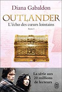 Livre Outlander Tome 7 - Acheter le livre L'Echo des coeurs lointains - Partie 1, de Diana Gabaldon, dans La Boutique Outlander Addict