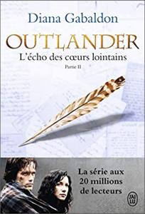 Livre Outlander Tome 7 - Acheter le livre L'Echo des coeurs lointains - Partie 2, de Diana Gabaldon, dans La Boutique Outlander Addict