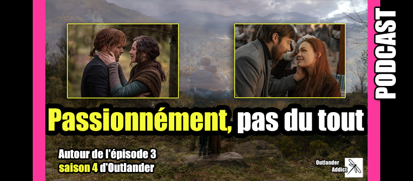 outlander saison 4 episode 3 podcast